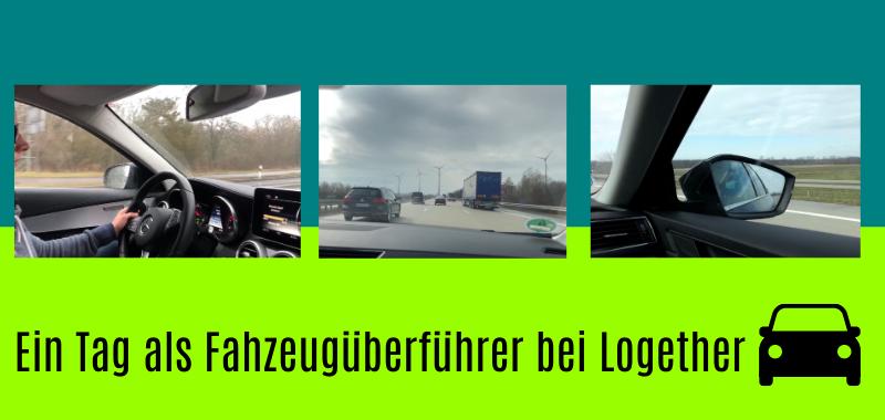 Ein Tag als Fahrzeugüberführer bei Logether