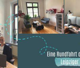 Eine Rundfahrt durch unser Leipziger Büro